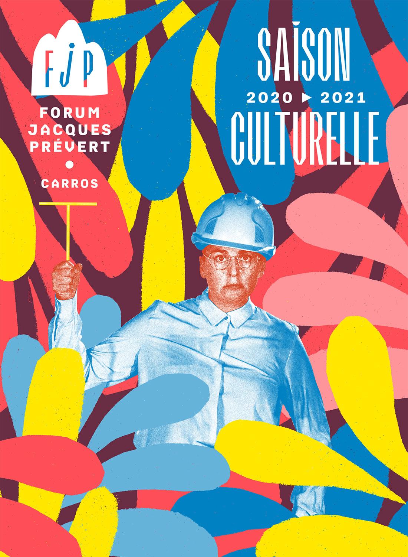 Saison Culturelle 2020/2021 Forum Jacques Prévert